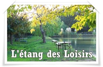 L' ÉTANG DES LOISIRS : pêche et loisirs pour tous !