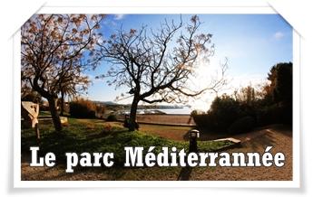 LE PARC MEDITERRANEE  : un parc multi activités vue mer