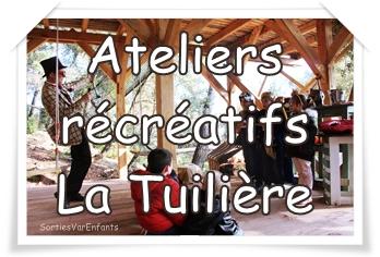 Les ateliers récréatifs de LA TUILIÈRE : ludiques, animés et joyeux !