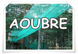 PARC AOUBRE : immersion en plein nature !
