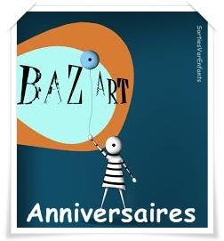 BAZ'ART : pour un anniversaire artistique