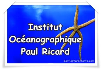 INSTITUT OCEANOGRAPHIQUE PAUL RICARD : l'île des Embiez et ses trésors marins