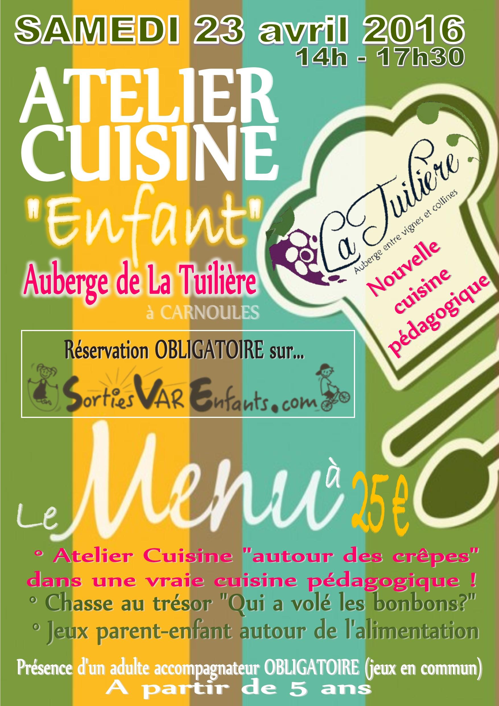 Atelier cuisine 2016 auberge de la tuili re sorties - Atelier de cuisine bordeaux ...