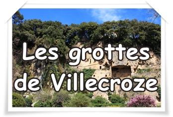 VILLECROZE : ses grottes, son jardin et ses balades…ouvrez l'œil, vous êtes en Provence !