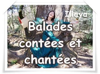 ILLAYA : Balades contées et chantées en Provence