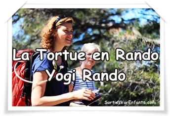 LA TORTUE EN RANDO – YOGI RANDO : randonnées découverte ou détente en famille