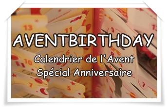 AVENTBIRTHDAY : Un calendrier de l'Avent pour fêter les anniversaires