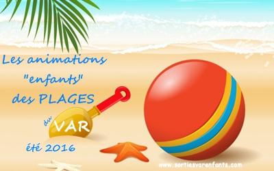 Animations PLAGES été 2016 dans le VAR (juillet et août 2016)