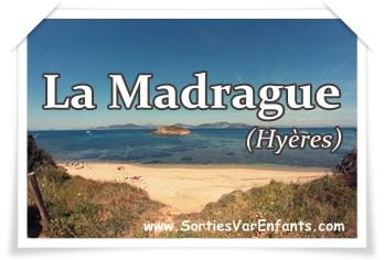 La Madrague (Hyères), comme un avant-goût de Porquerolles !