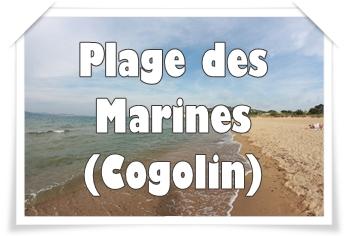 LA PLAGE DES MARINES (Cogolin) : peu de fond, beaucoup de sable et des activités à gogo !