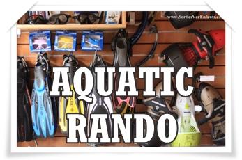 AQUATIC RANDO : à la découverte du monde sous marin pour toute la famille